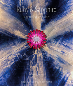 Ruby & Sapphire • A Gemologist's Guide (2017) • Lotus Gemology
