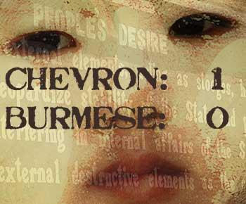 Chevron 1; Burmese 0